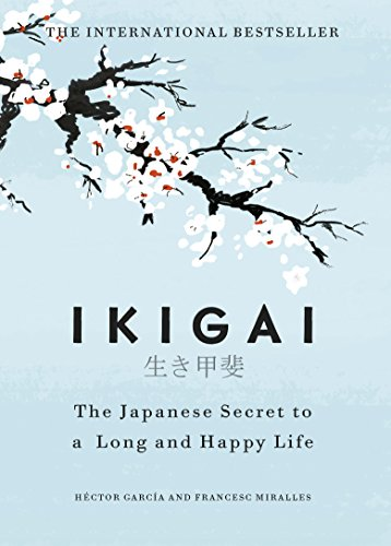 Hugge Buch Bestseller 2021: Ikigai: The Japanese secret to a long and happy life (English Edition)