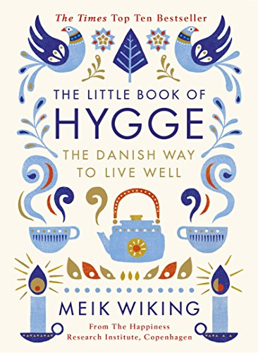Hugge Buch Bestseller 2021: The Little Book of Hygge: The Danish Way to Live Well (Penguin Life) (English Edition)