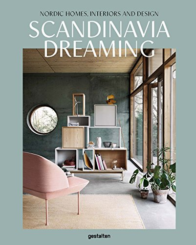Skandinavien Design Bestseller 2021: Scandinavia Dreaming: Nordic Homes, Interiors and Design: Scandinavian Design, Interiors and Living