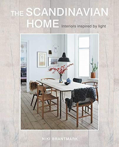 Skandinavien Design Bestseller 2021: The Scandinavian Home: Interiors inspired by light: Explore the beauty of Scandinavian style in the city and country